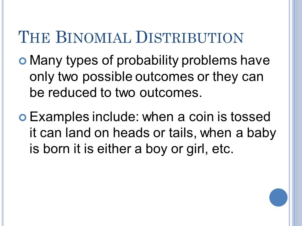 The Binomial Distribution