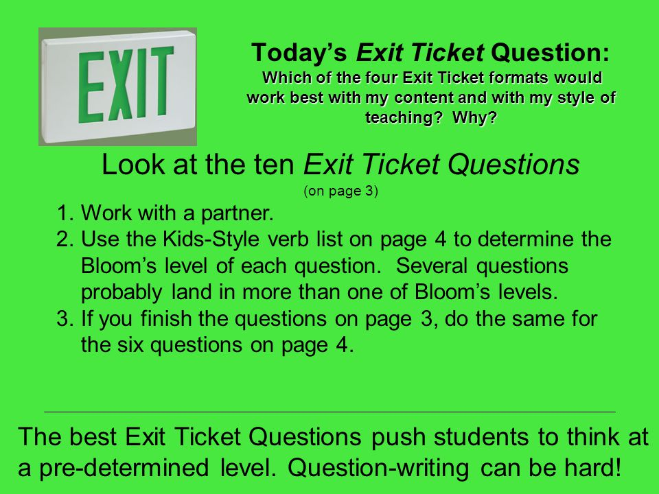 Look at the ten Exit Ticket Questions