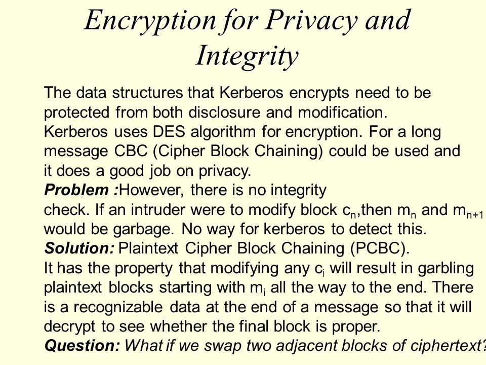Encryption for Privacy and Integrity