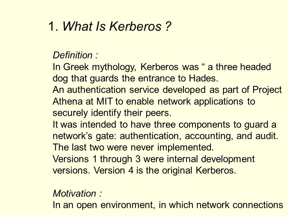 1. What Is Kerberos Definition :