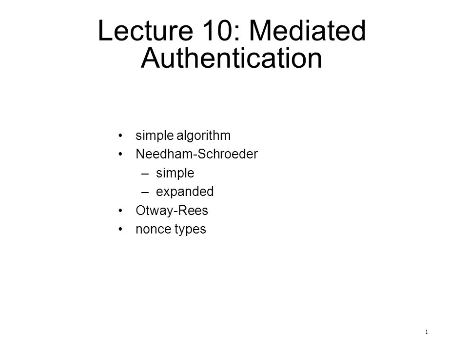 Lecture 10: Mediated Authentication