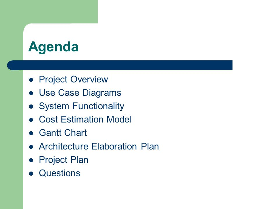 Agenda Project Overview Use Case Diagrams System Functionality
