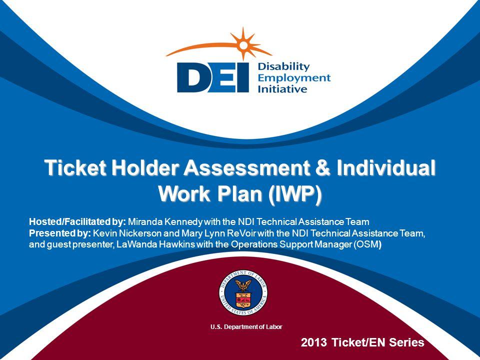 Ticket Holder Assessment & Individual Work Plan (IWP)