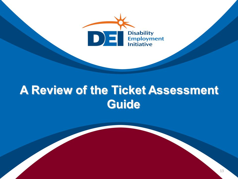 A Review of the Ticket Assessment Guide