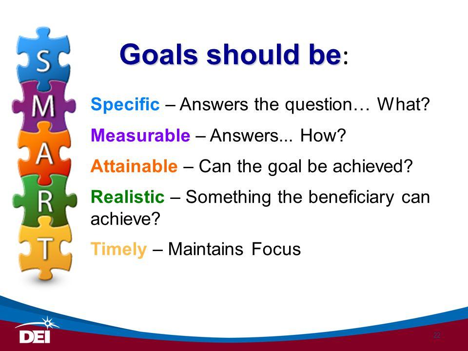 Goals should be: