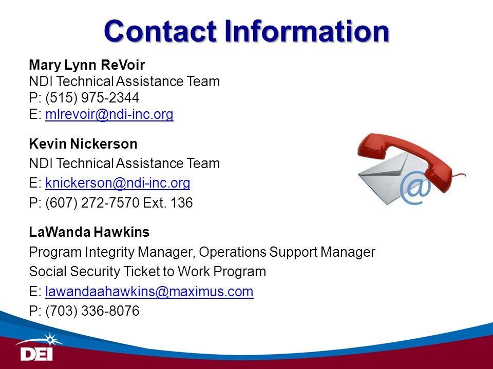 Contact Information Mary Lynn ReVoir. NDI Technical Assistance Team. P: (515) 975-2344. E: mlrevoir@ndi-inc.org.