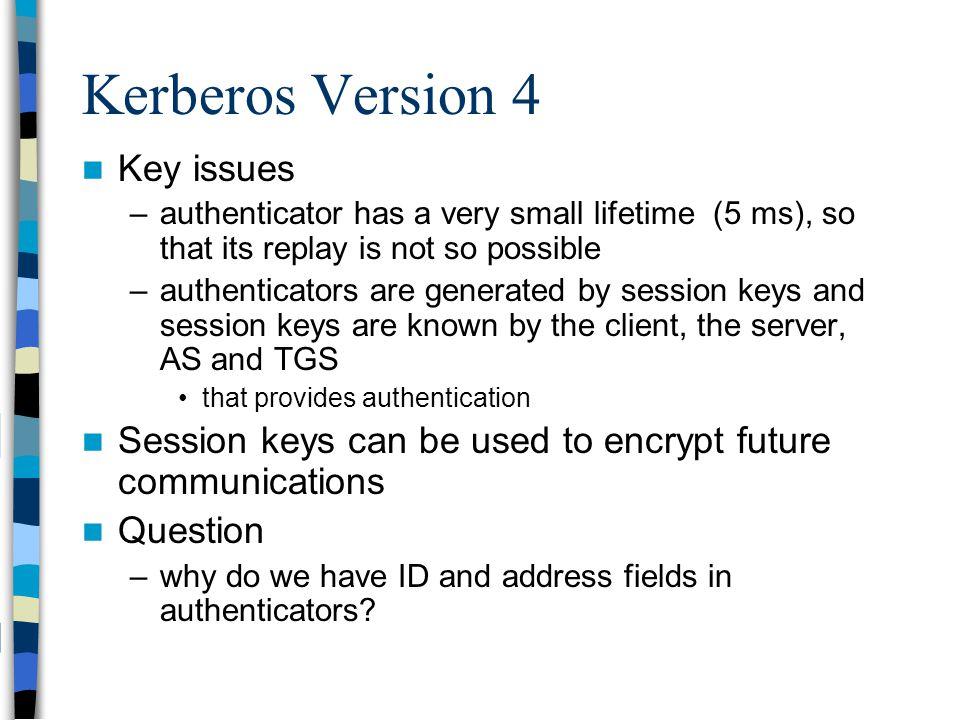 Kerberos Version 4 Key issues