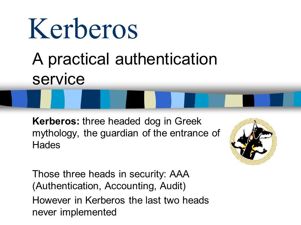 Kerberos A practical authentication service