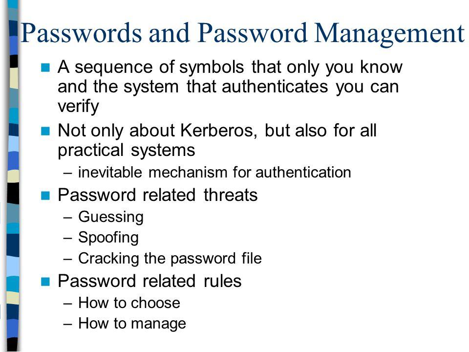 Passwords and Password Management