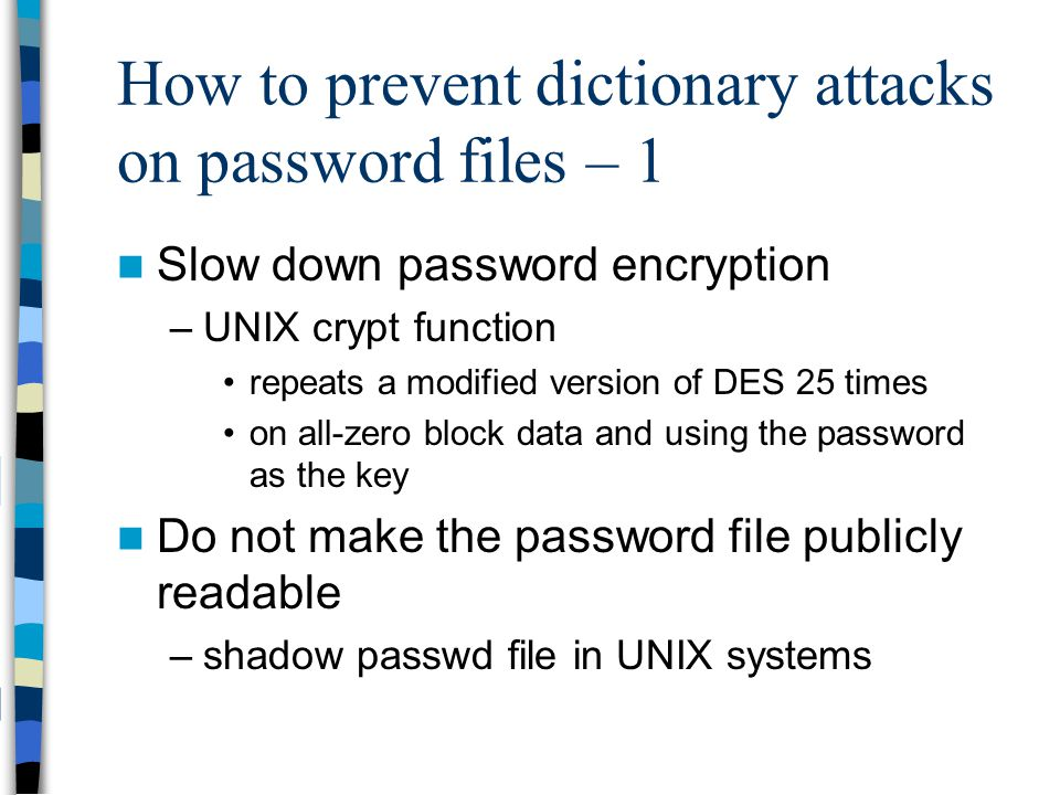 How to prevent dictionary attacks on password files – 1
