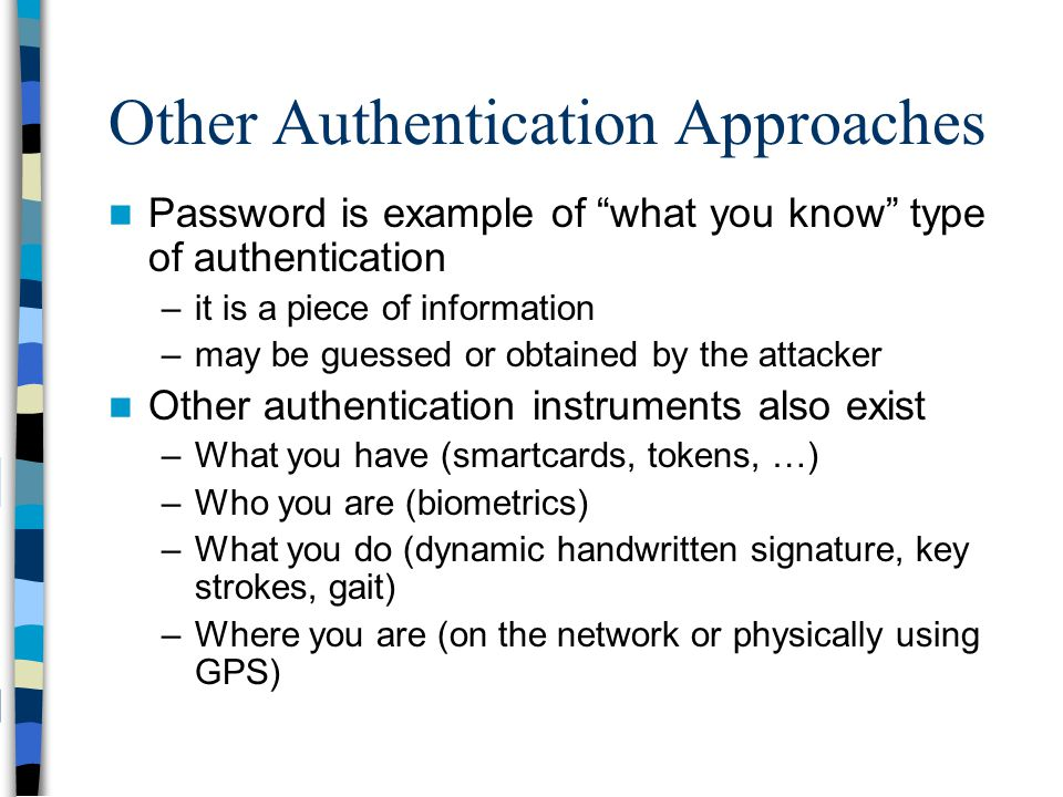 Other Authentication Approaches