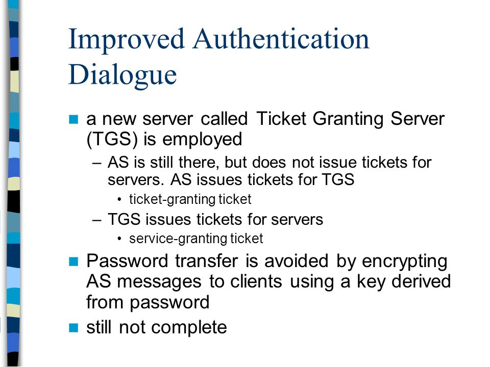 Improved Authentication Dialogue
