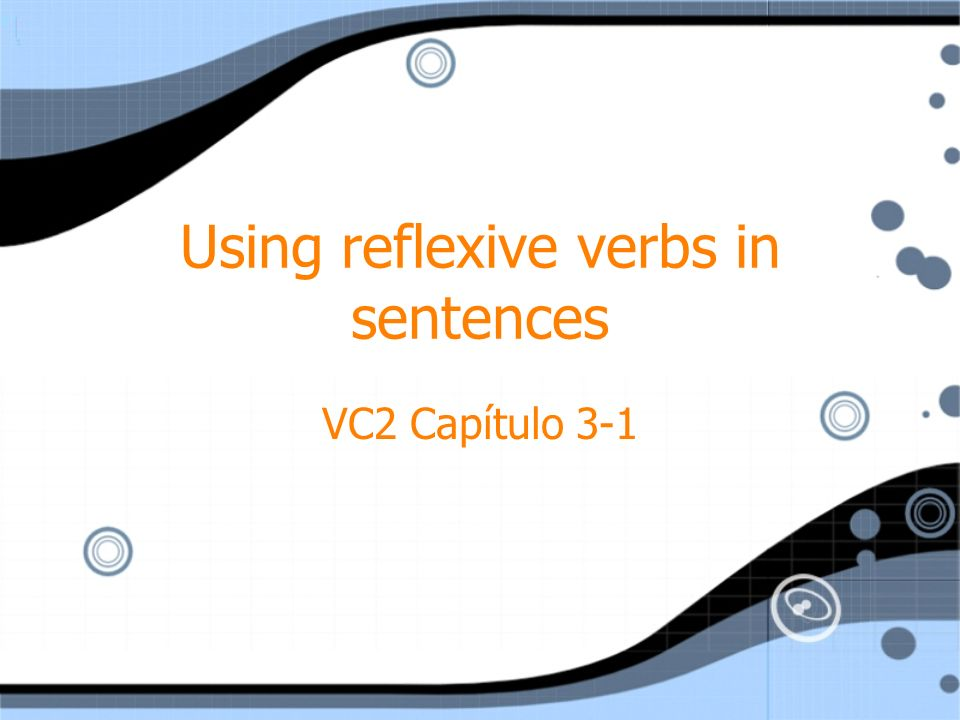 Using reflexive verbs in sentences