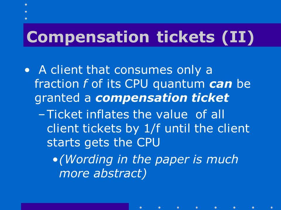 Compensation tickets (II)