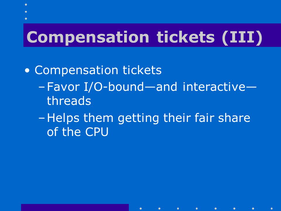 Compensation tickets (III)