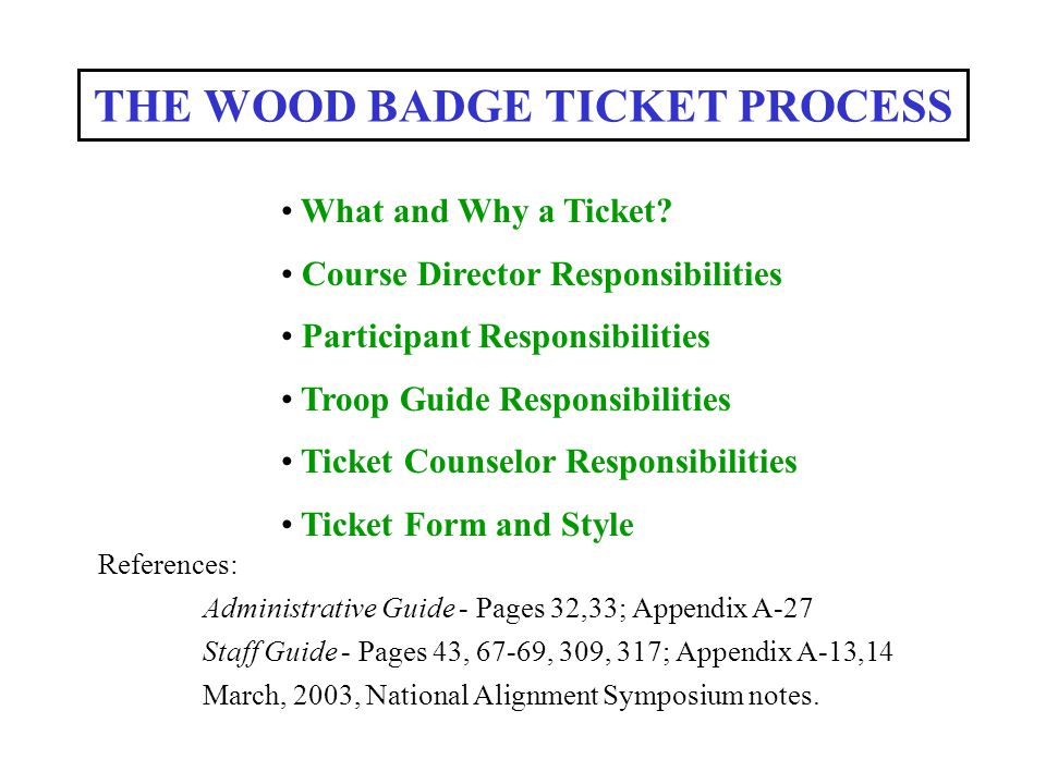 THE WOOD BADGE TICKET PROCESS