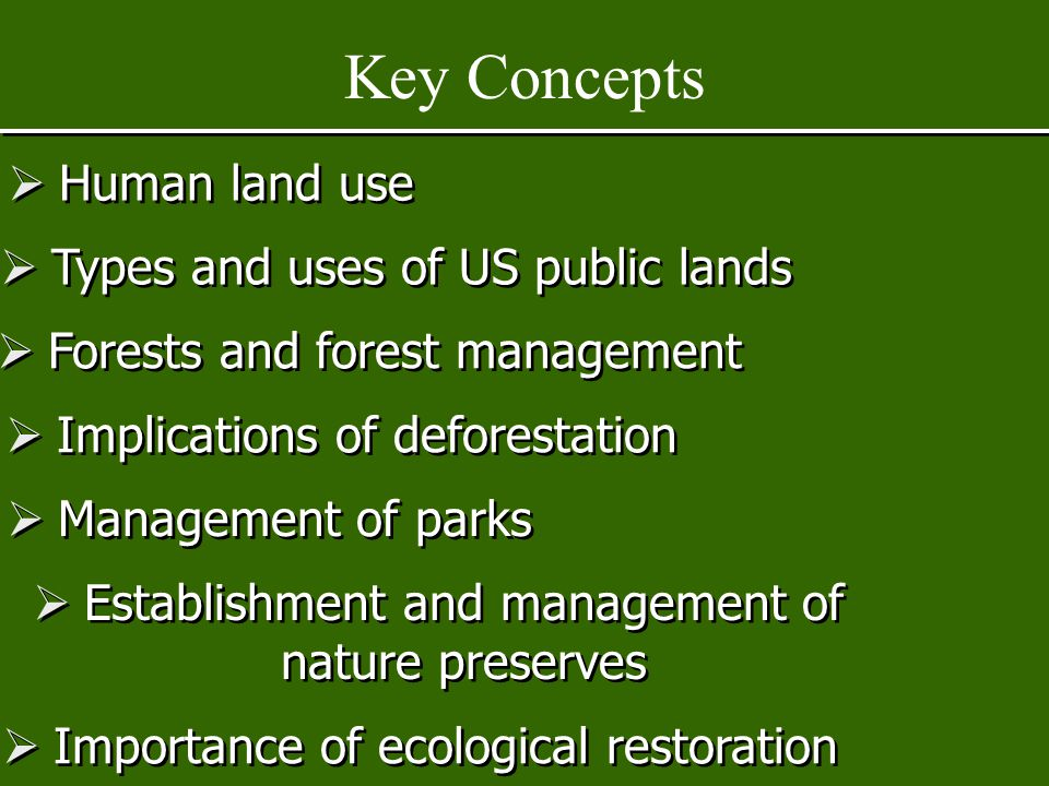 Key Concepts Human land use Types and uses of US public lands