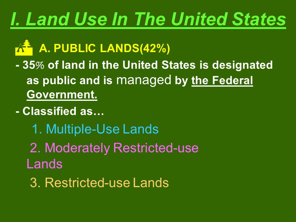 I. Land Use In The United States