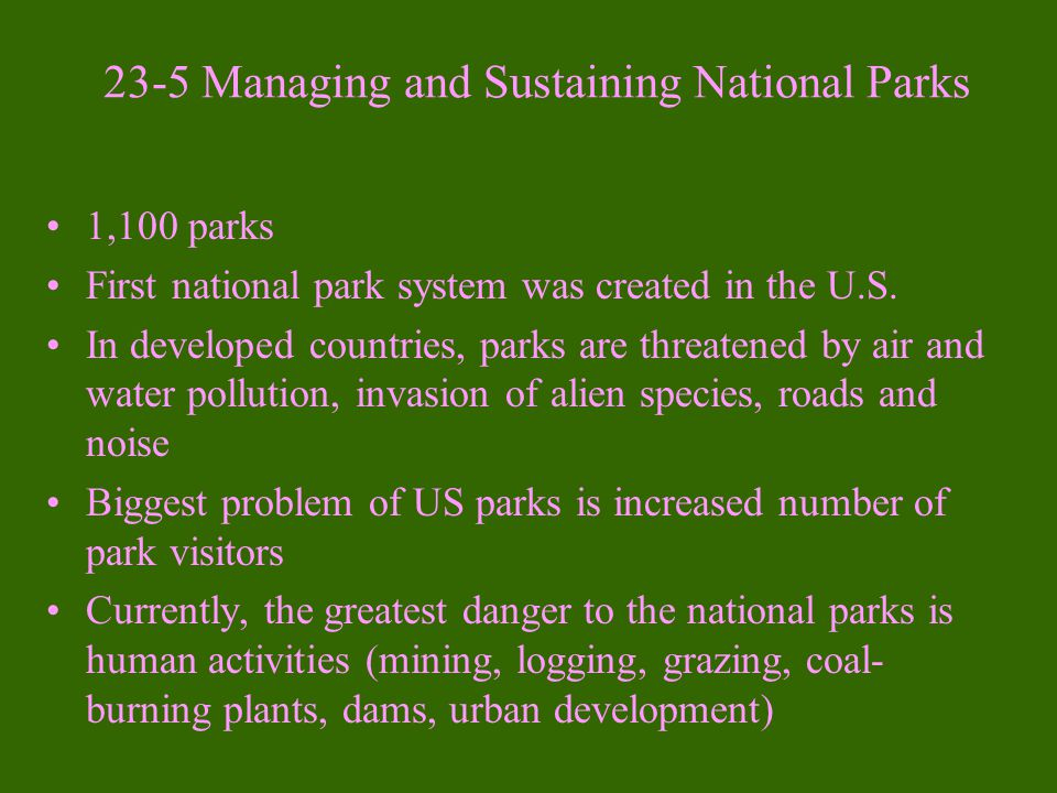 23-5 Managing and Sustaining National Parks