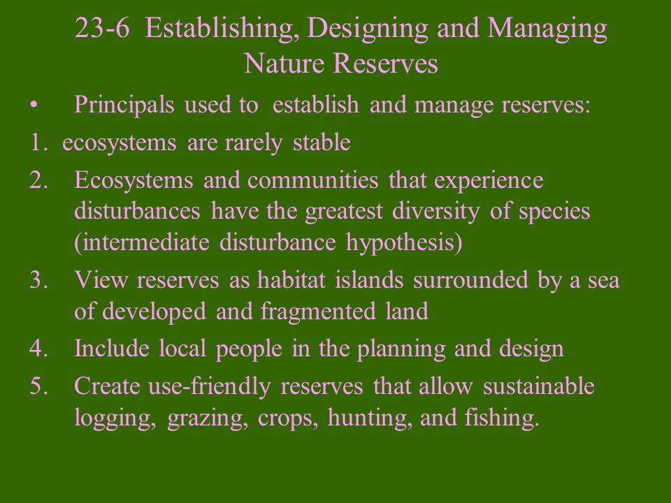 23-6 Establishing, Designing and Managing Nature Reserves