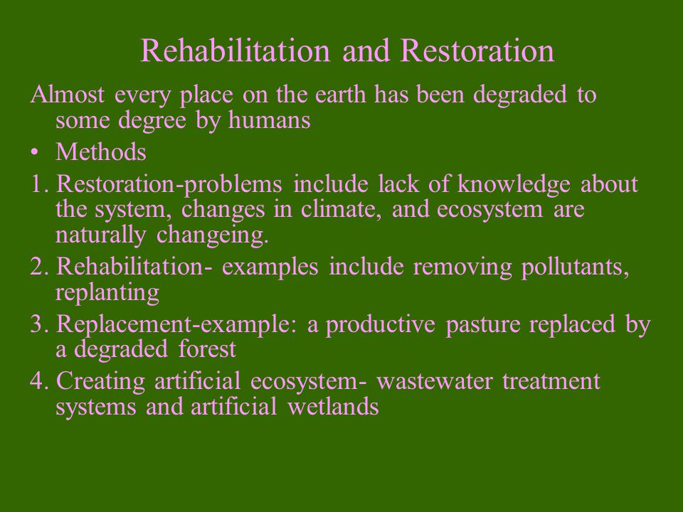 Rehabilitation and Restoration