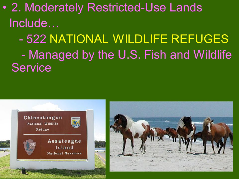 2. Moderately Restricted-Use Lands