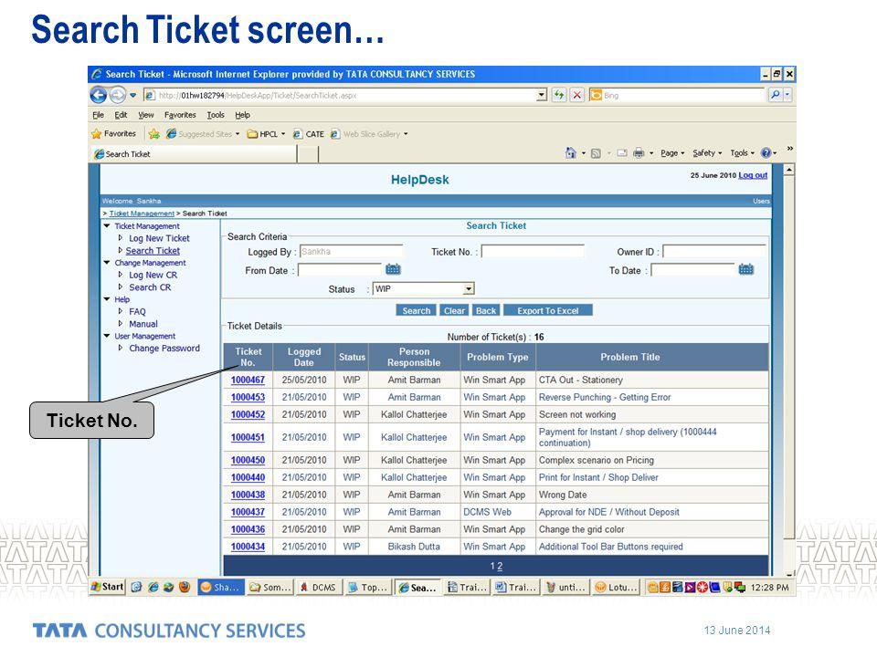 Search Ticket screen… Ticket No.