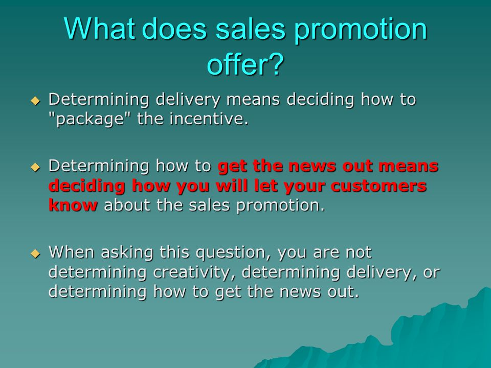 What does sales promotion offer