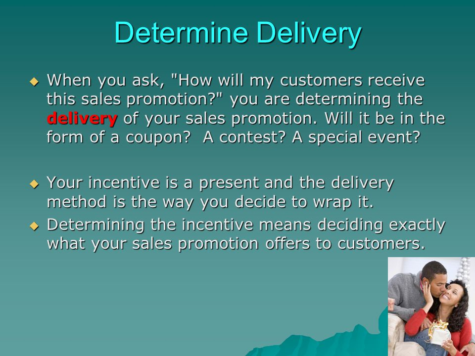 Determine Delivery