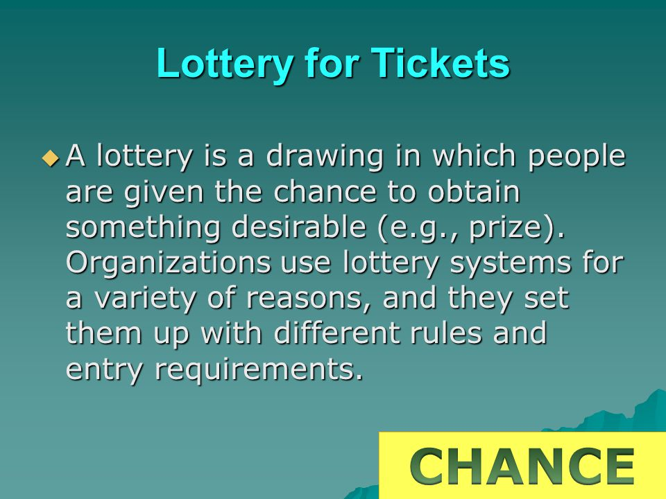 CHANCE Lottery for Tickets