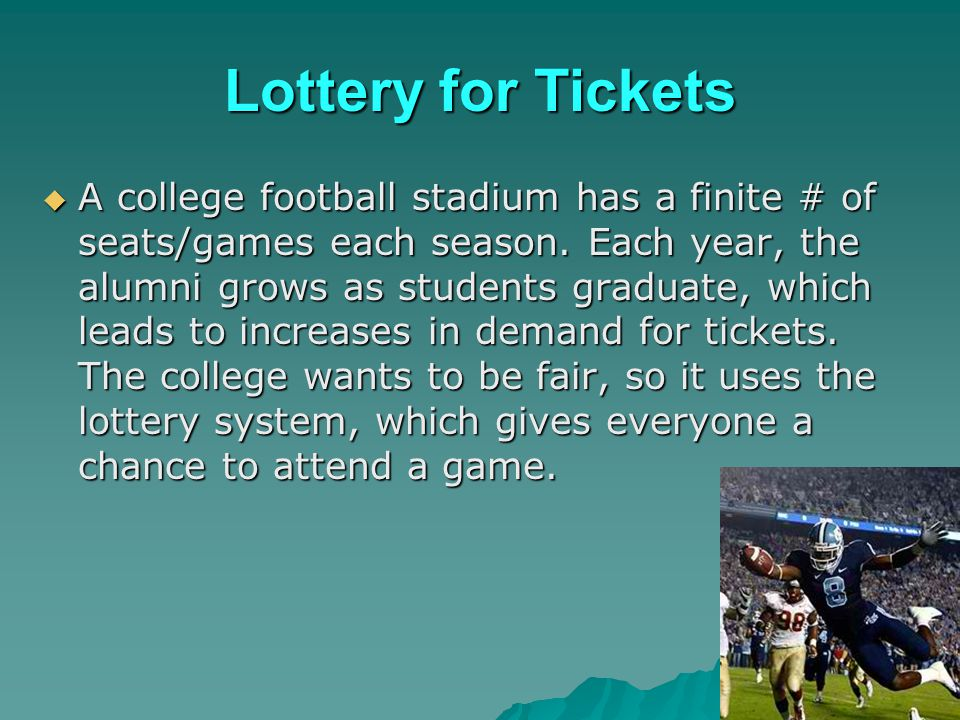 Lottery for Tickets