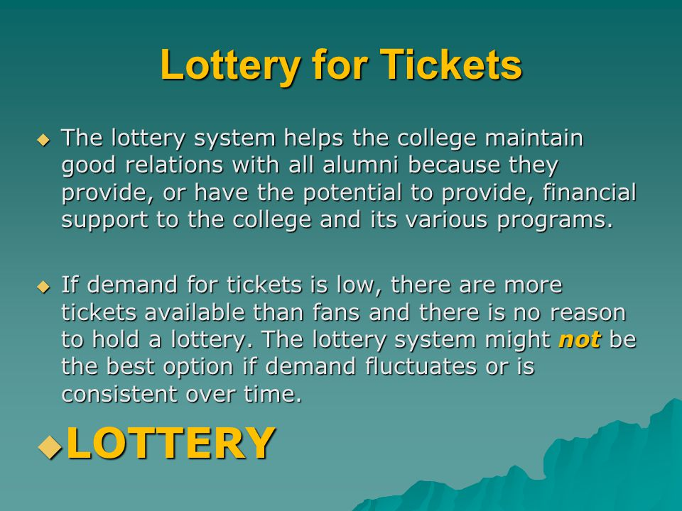 Lottery for Tickets LOTTERY