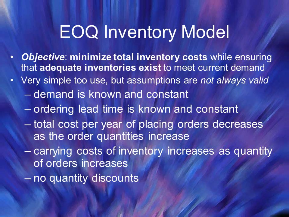 EOQ Inventory Model demand is known and constant