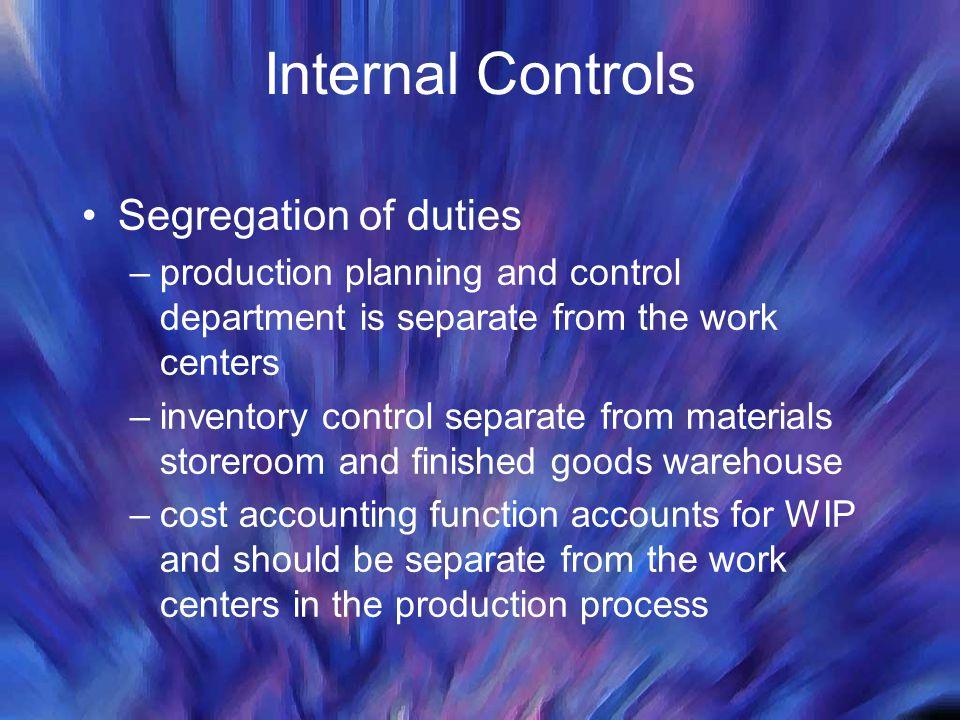 Internal Controls Segregation of duties