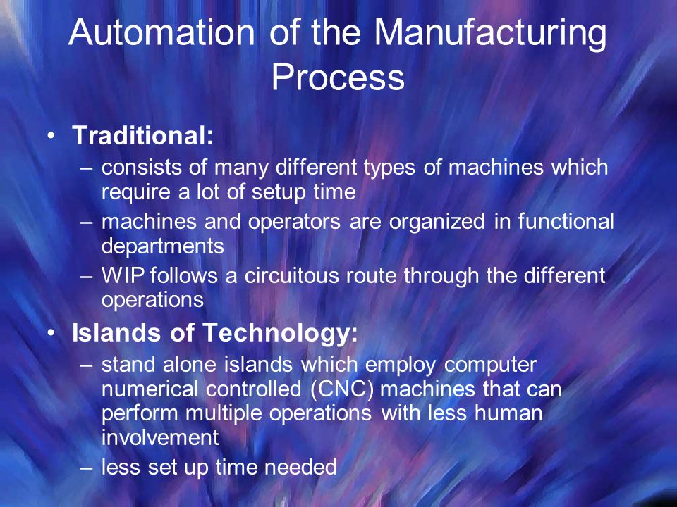 Automation of the Manufacturing Process