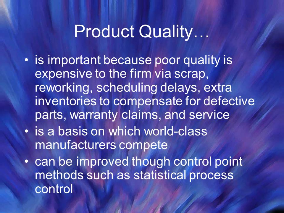 Product Quality…