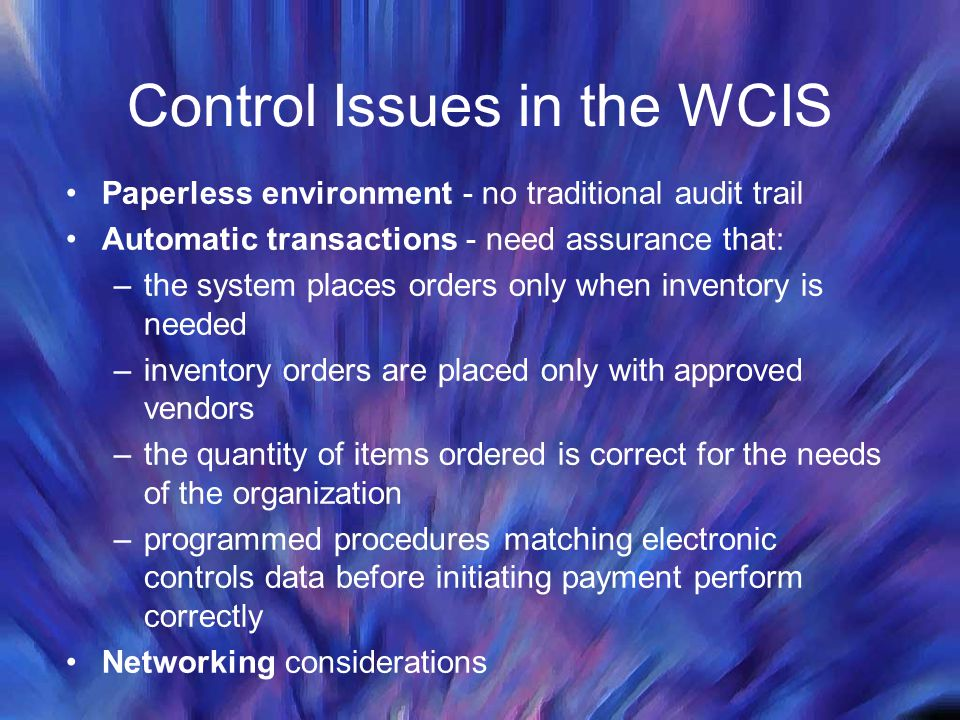 Control Issues in the WCIS