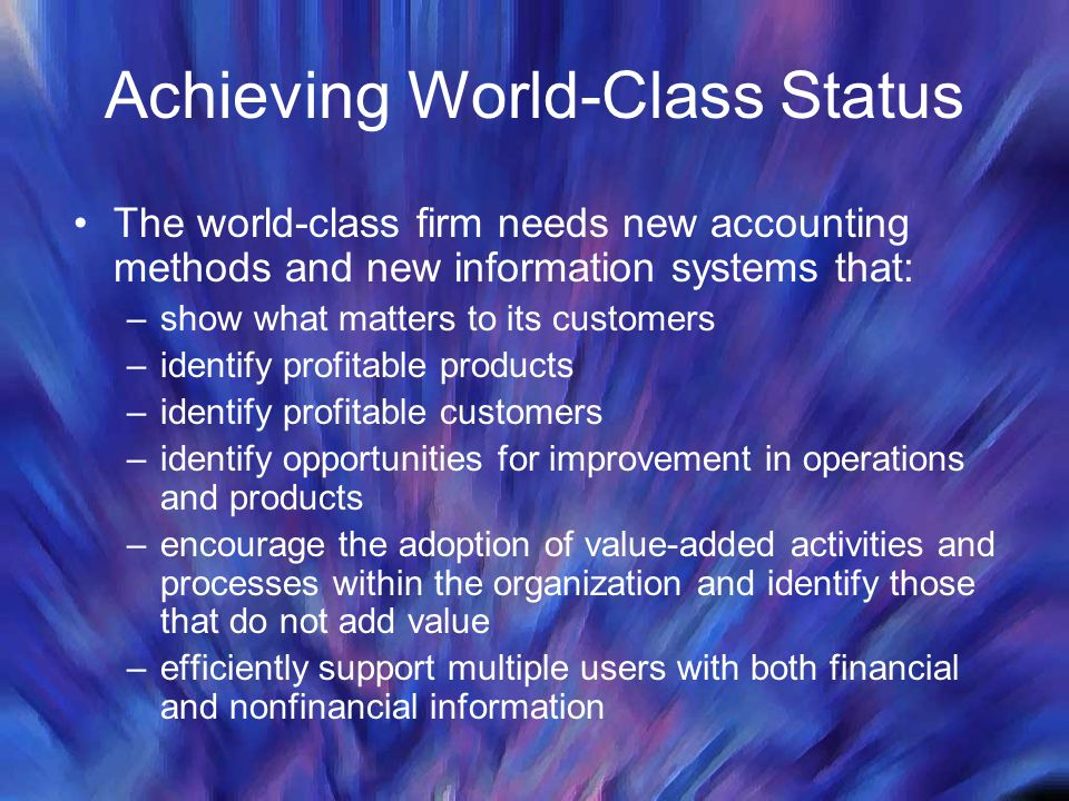 Achieving World-Class Status