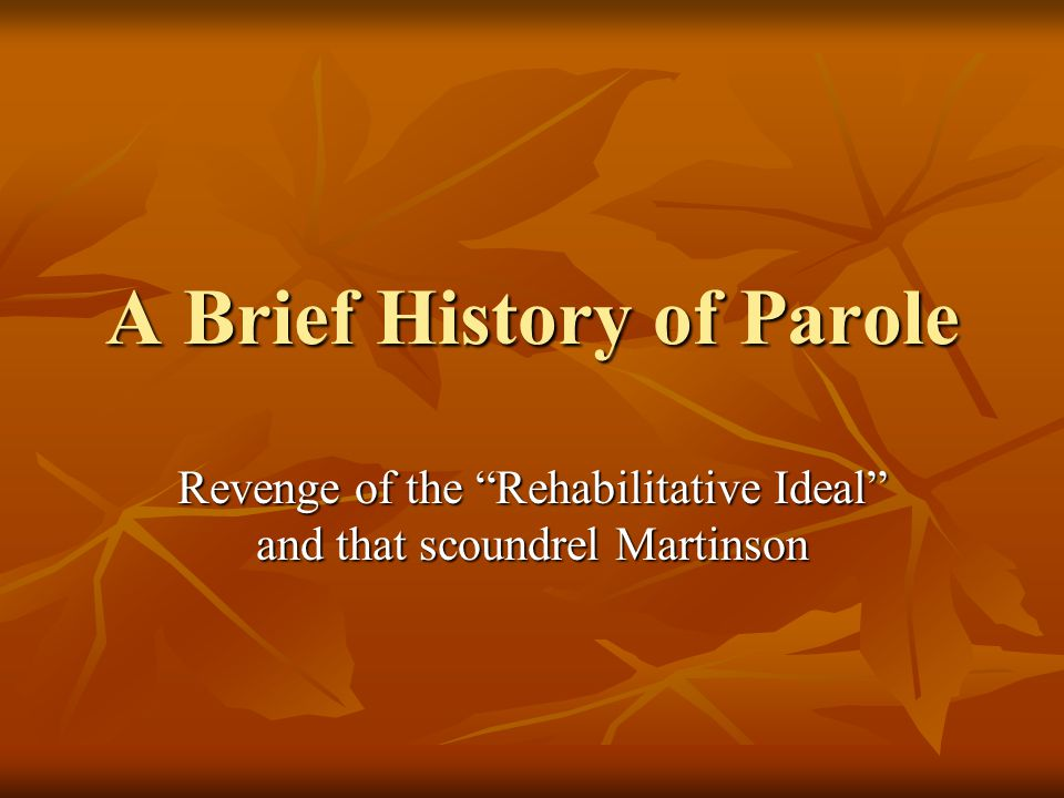 A Brief History of Parole