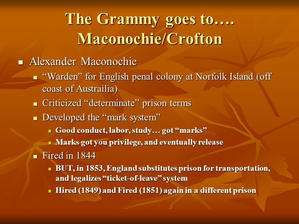 The Grammy goes to…. Maconochie/Crofton