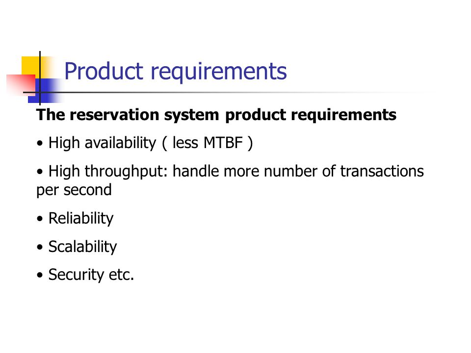 Product requirements The reservation system product requirements