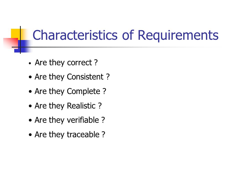 Characteristics of Requirements