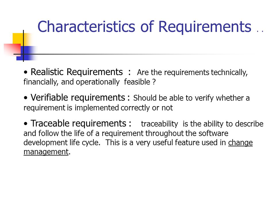 Characteristics of Requirements . .
