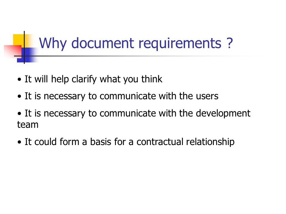 Why document requirements