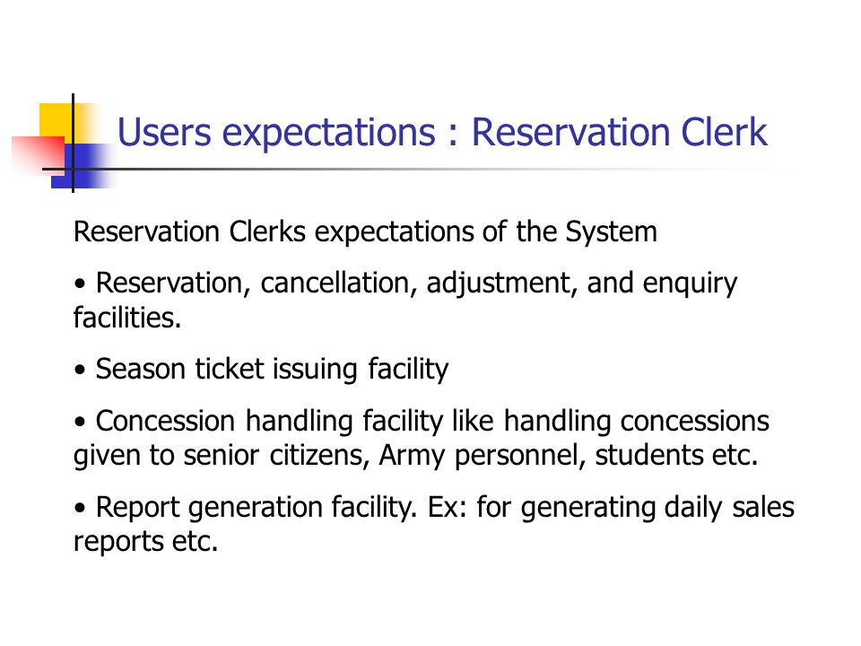 Users expectations : Reservation Clerk