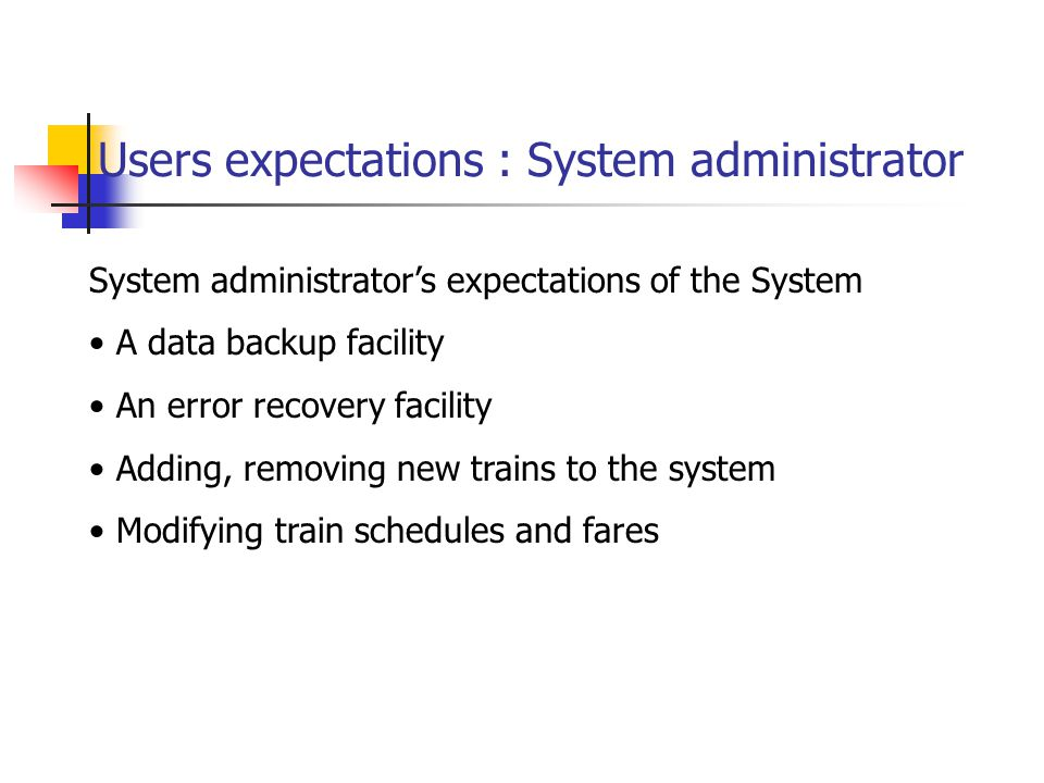 Users expectations : System administrator