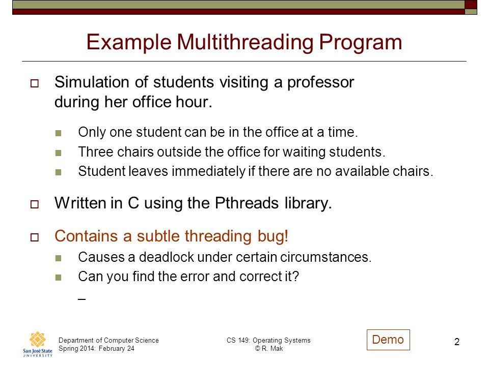 Example Multithreading Program