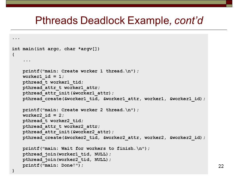 Pthreads Deadlock Example, cont'd