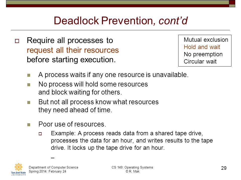 Deadlock Prevention, cont'd