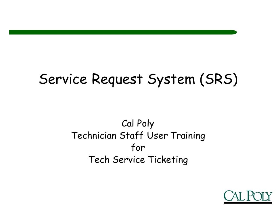 Service Request System (SRS)